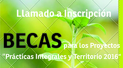 Becas para Proyectos Practicas Integrales y Territorio 2016